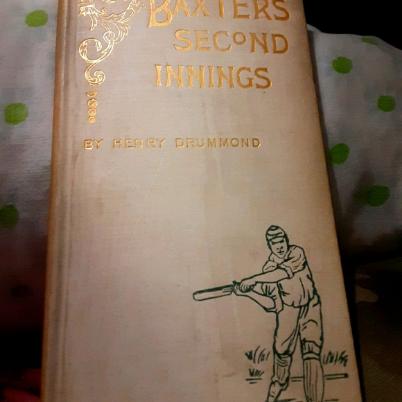 Baxter's Second Innings book by Henry Drummond